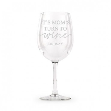 Large Personalized Wine Glass - It's Mom's Turn To Wine