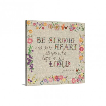Hand Stitched  Be Strong Wall Art - Canvas - Gallery Wrap