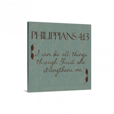 Philippians 4 13 Wall Art - Canvas - Gallery Wrap