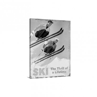 Ski The Thrill Of A Lifetime Vintage Advertising Poster Wall Art - Canvas - Gallery Wrap