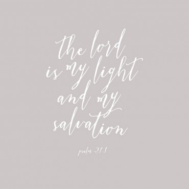 Psalm 27 1 Scripture Art In White And Grey