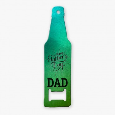 Happy Father's Day Bottle Shaped Bottle Opener