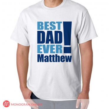 Personalized Best Dad Ever T-shirts