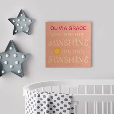 You Are My Sunshine Custom Wood Wall Art